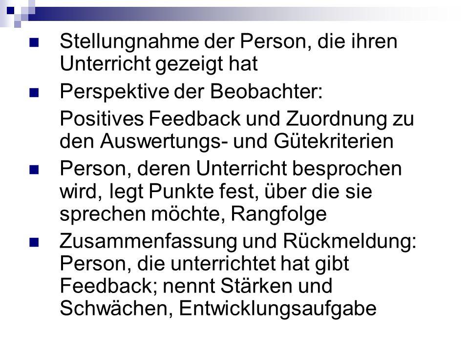 Stellungnahme der Person, die ihren Unterricht gezeigt hat Perspektive der Beobachter: Positives Feedback und Zuordnung zu den Auswertungs- und Gütekr