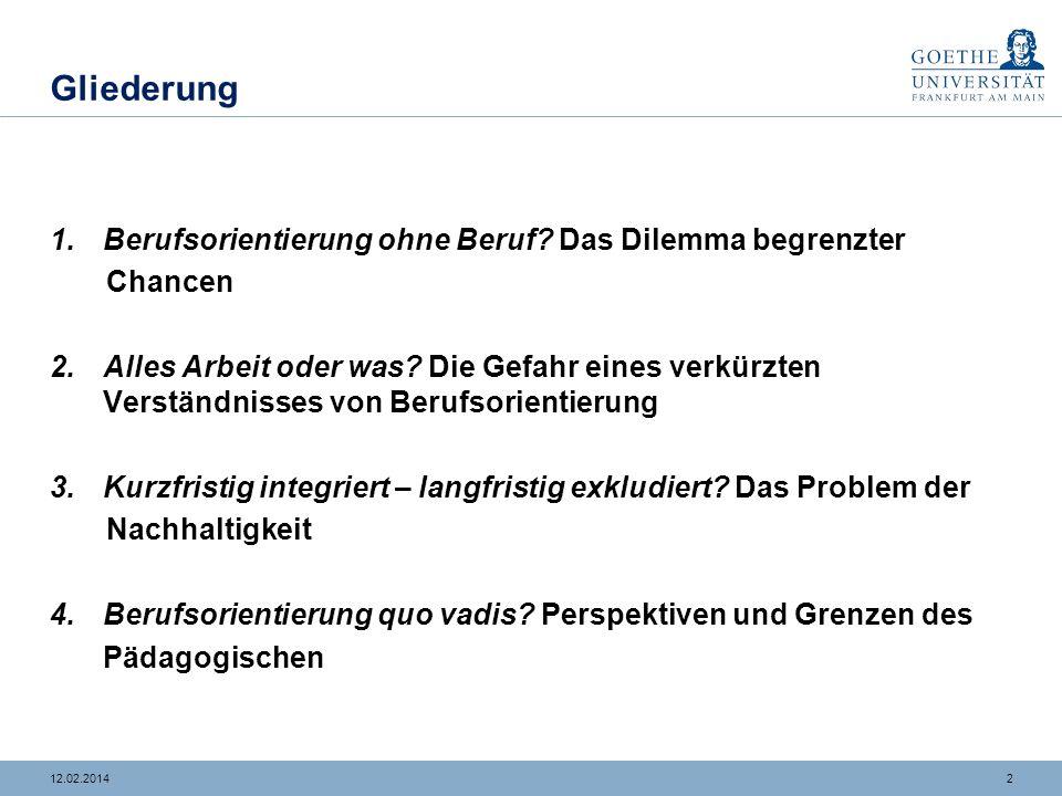 112.02.2014 Einführung Berufsorientierung im Förderschwerpunkt Lernen – hoch relevant und viel kritisiert