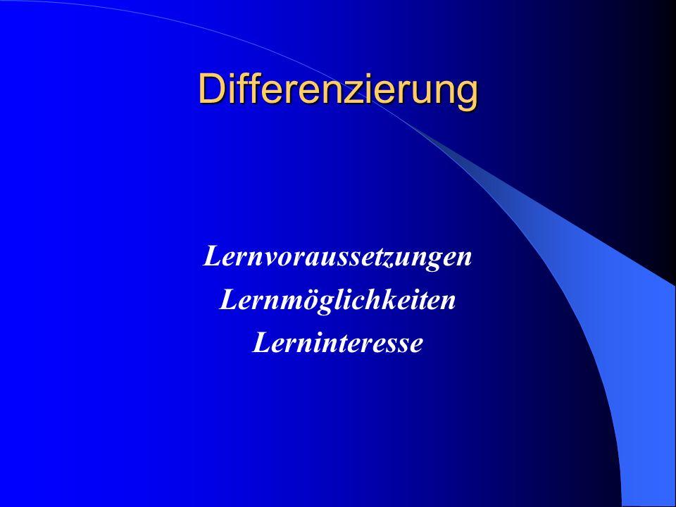Differenzierung Lernvoraussetzungen Lernmöglichkeiten Lerninteresse