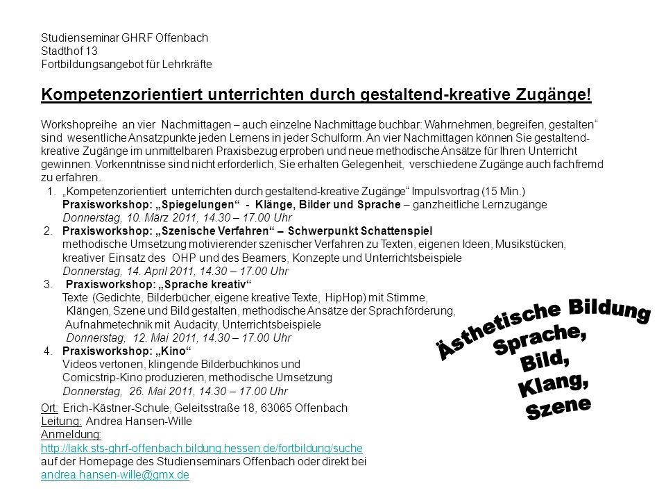 Ort: Erich-Kästner-Schule, Geleitsstraße 18, 63065 Offenbach Leitung: Andrea Hansen-Wille Anmeldung: http://lakk.sts-ghrf-offenbach.bildung.hessen.de/