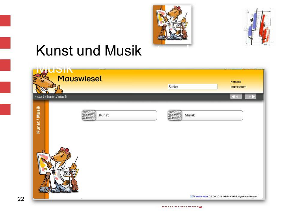 22 Kunst und Musiknst und Musik