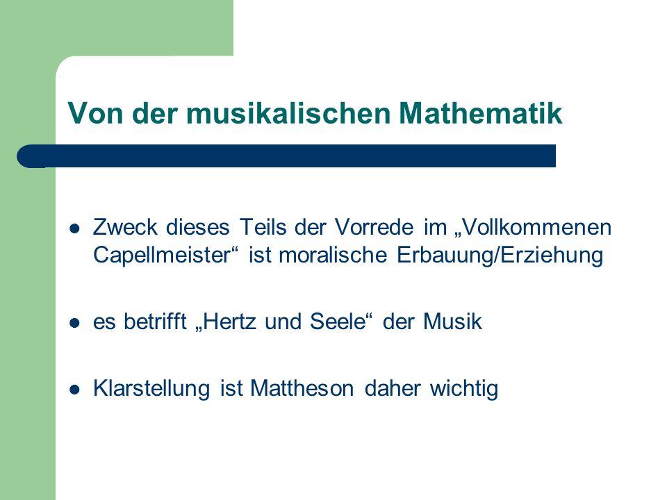 Die Musik ist über, aber nicht wider die Mathematik.