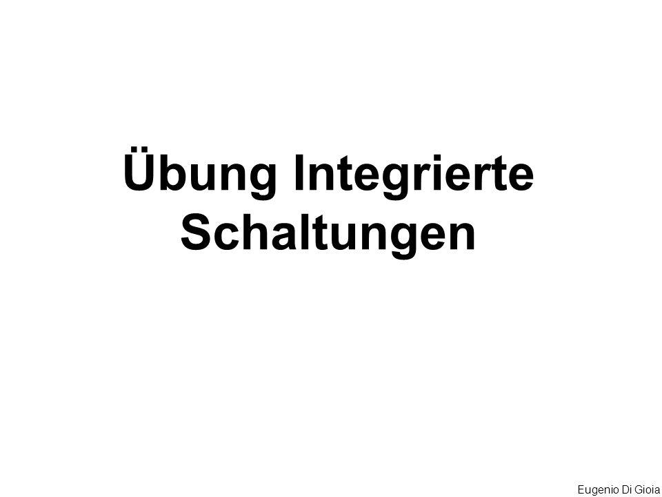 Eugenio Di Gioia Übung Integrierte Schaltungen