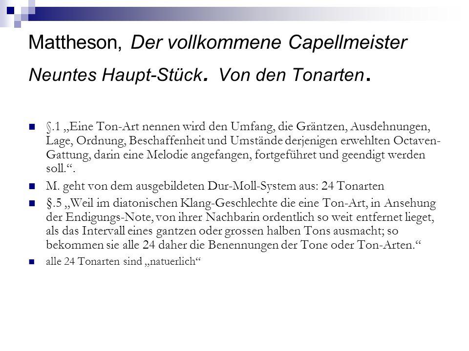 Johann Mattheson Der vollkommene Capellmeister Neuntes Haupt-Stück. Von den Tonarten.