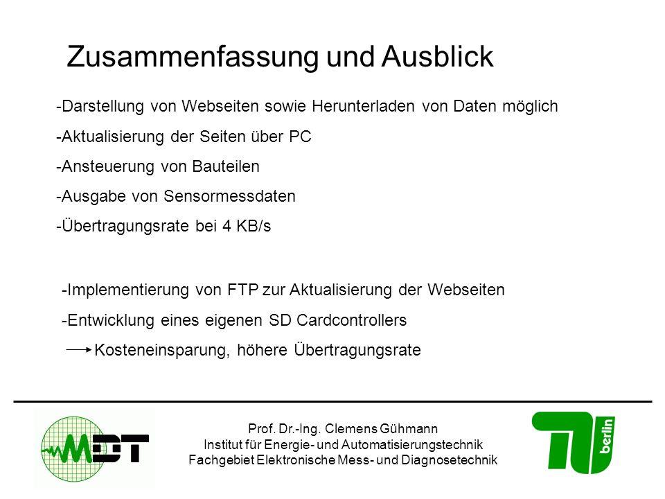 Prof. Dr.-Ing. Clemens Gühmann Institut für Energie- und Automatisierungstechnik Fachgebiet Elektronische Mess- und Diagnosetechnik Zusammenfassung un