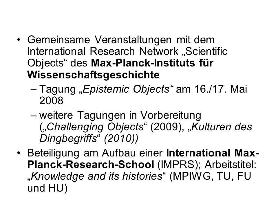 Gemeinsame Veranstaltungen mit dem International Research Network Scientific Objects des Max-Planck-Instituts für Wissenschaftsgeschichte –Tagung Epis