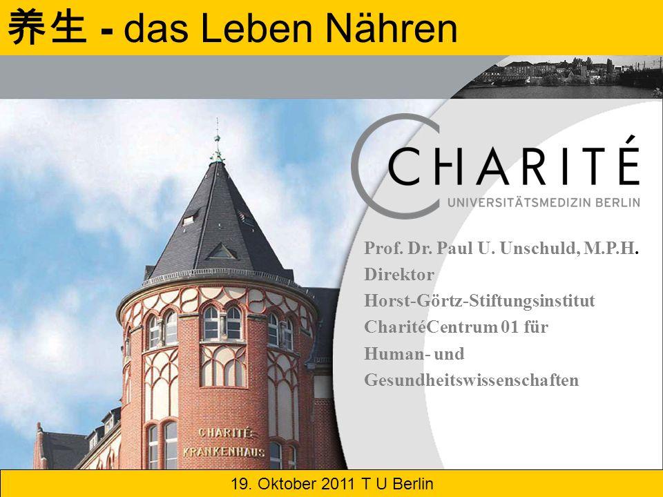 - das Leben Nähren Horst-Görtz-Stiftungsinstitut CharitéCentrum 01 für Human- und Gesundheitswissenschaften Prof.