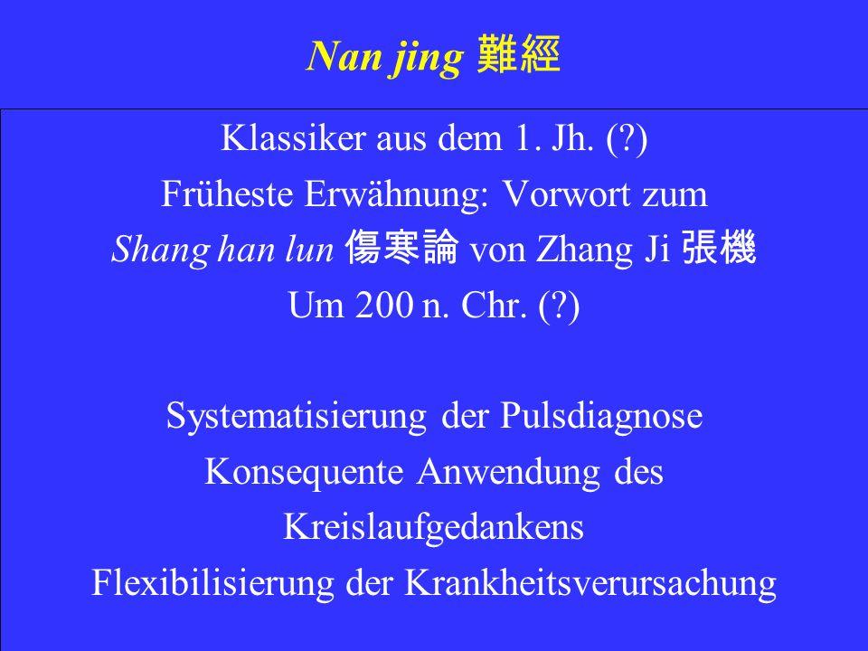 Nan jing Klassiker aus dem 1.Jh.