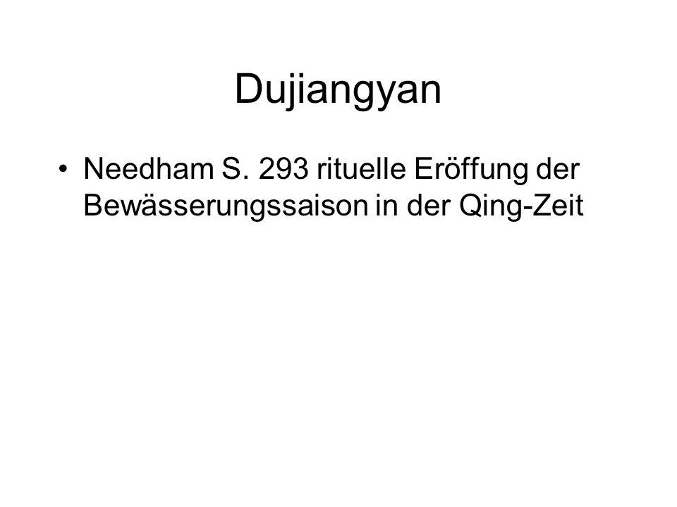 Dujiangyan Needham S. 293 rituelle Eröffung der Bewässerungssaison in der Qing-Zeit