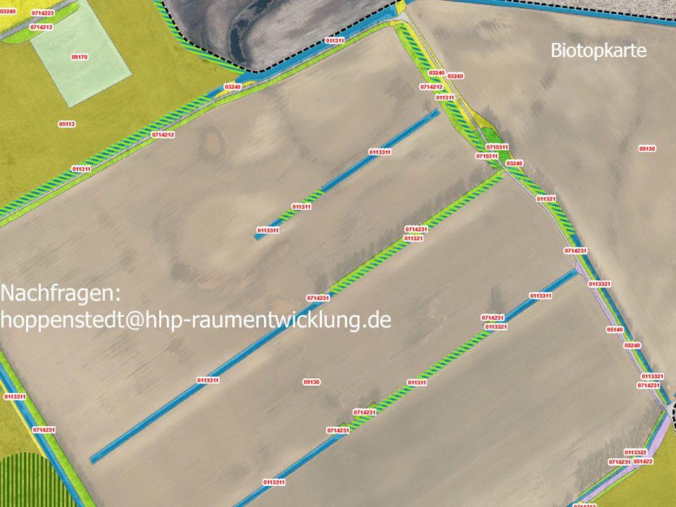 Nachfragen: hoppenstedt@hhp-raumentwicklung.de Biotopkarte