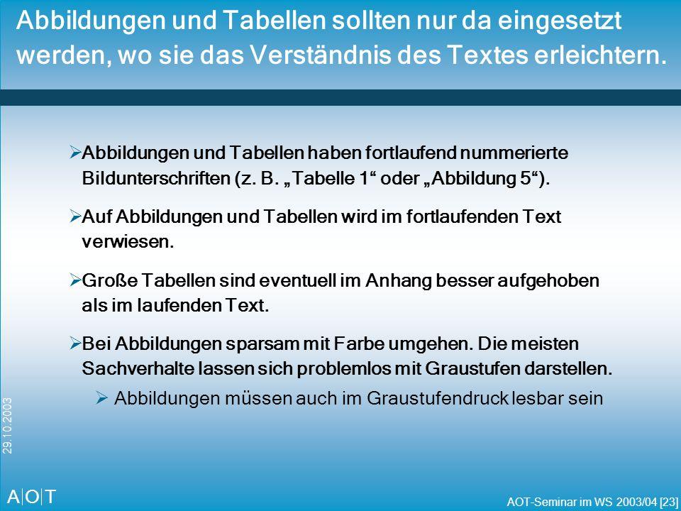 A O T AOT-Seminar im WS 2003/04 [24] 29.10.2003 Dokumentvorlage für die schriftliche Ausarbeitung Dokumentvorlage für Word steht im internen Bereich unter http://www.dai-labor.de/347.0.html?&L=0 zur Verfügung.
