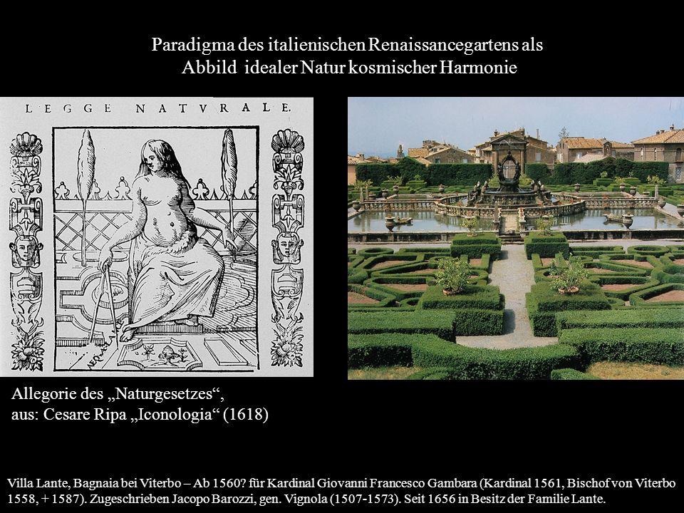 Allegorie des Naturgesetzes, aus: Cesare Ripa Iconologia (1618) Paradigma des italienischen Renaissancegartens als Abbild idealer Natur kosmischer Har