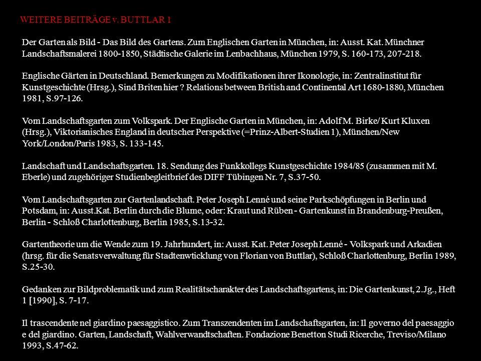 The German Arcadia (45-Minuten feature der BBC 3 über Gartenkunst und Architektur in Wörlitz, Kassel und Potsdam - in Verbindung mit der Ausstellung German Romanticism in England; zusammen mit Iain Boyd Whyte/Edinburgh, Sendung 21.10.94).