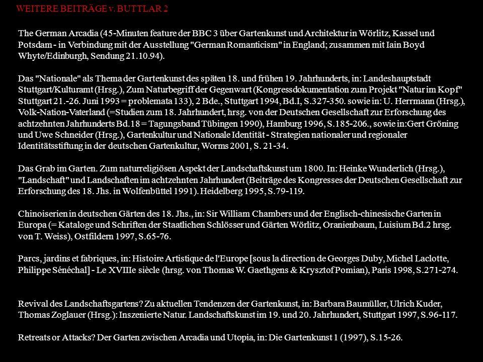 The German Arcadia (45-Minuten feature der BBC 3 über Gartenkunst und Architektur in Wörlitz, Kassel und Potsdam - in Verbindung mit der Ausstellung