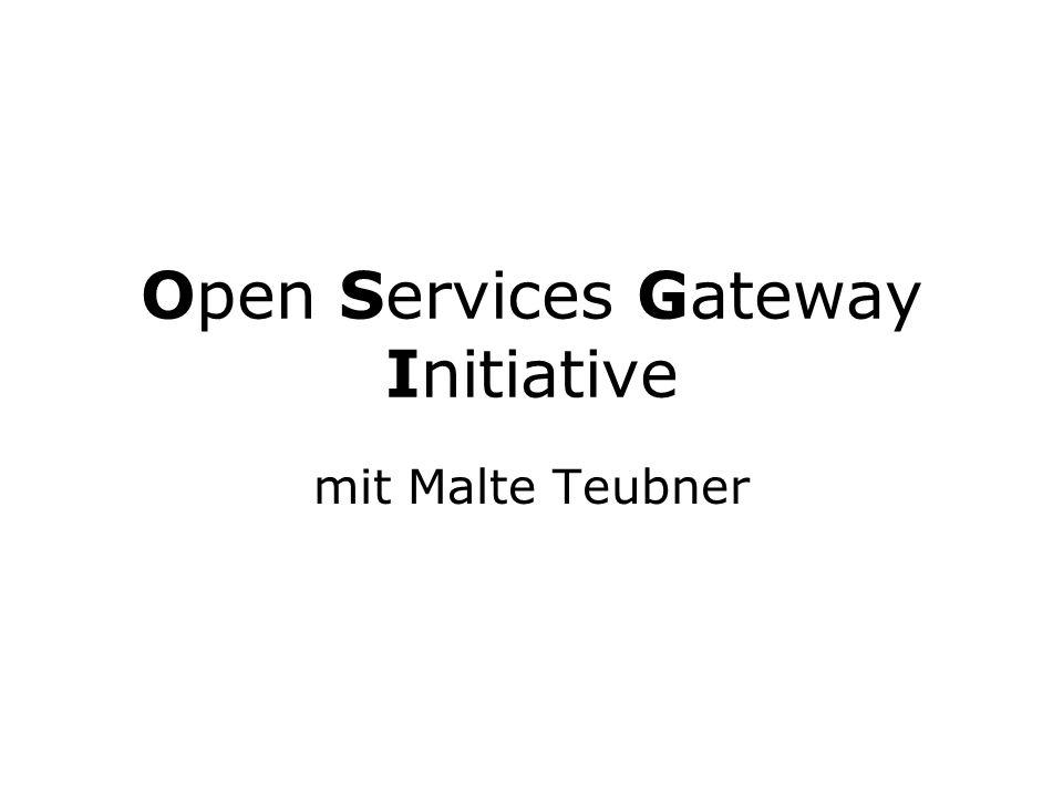 Open Services Gateway Initiative mit Malte Teubner