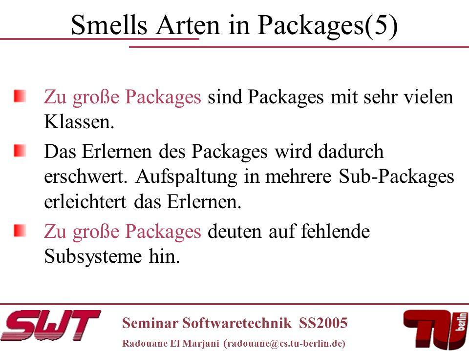 Smells Arten in Packages(5) Zu große Packages sind Packages mit sehr vielen Klassen.