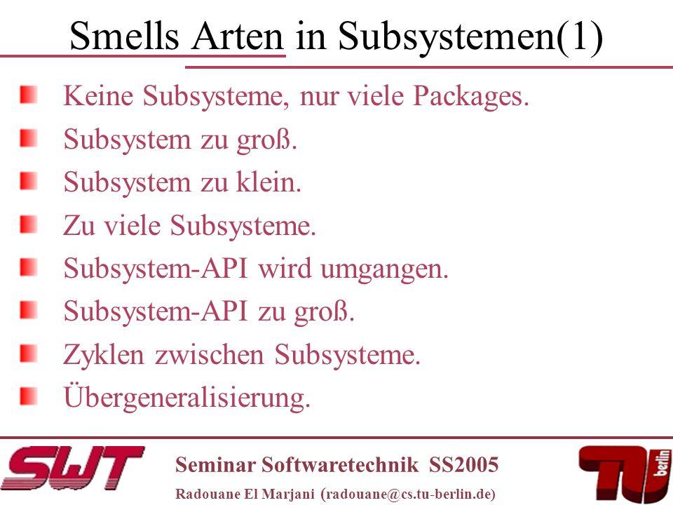 Smells Arten in Subsystemen(1) Keine Subsysteme, nur viele Packages.