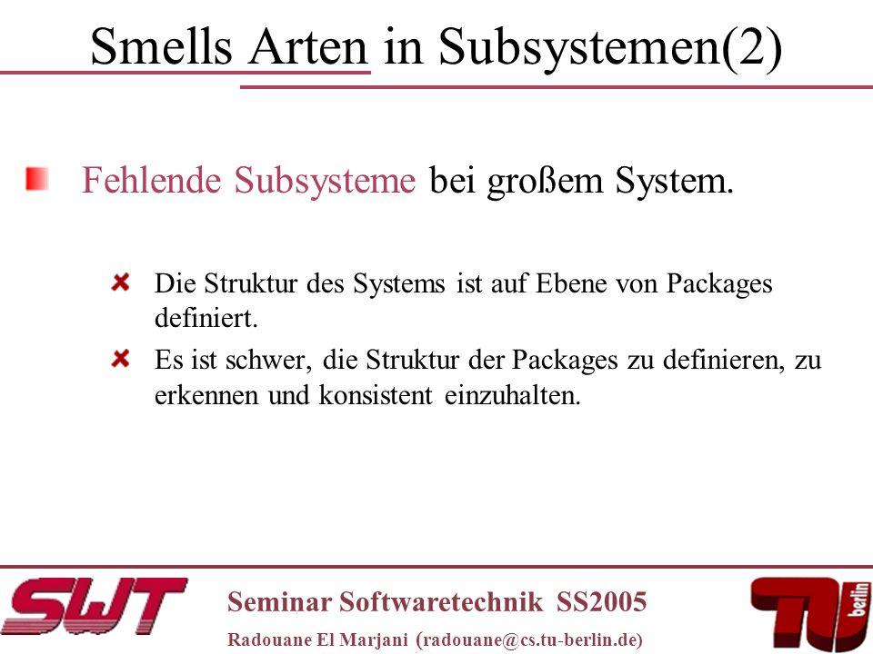 Smells Arten in Subsystemen(2) Fehlende Subsysteme bei großem System.