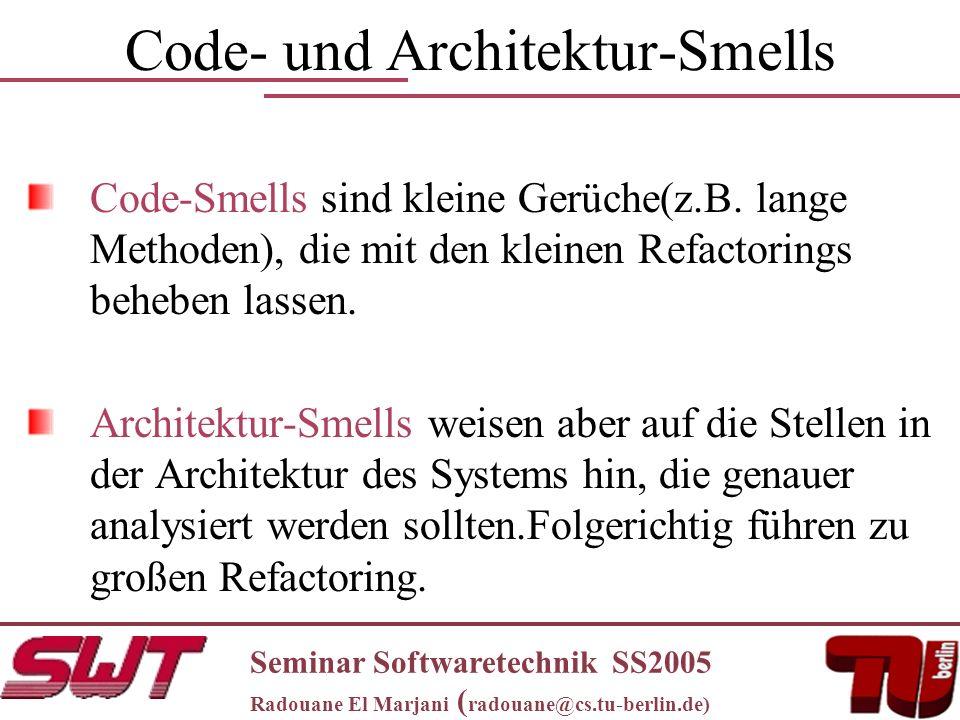 Code- und Architektur-Smells Code-Smells sind kleine Gerüche(z.B.
