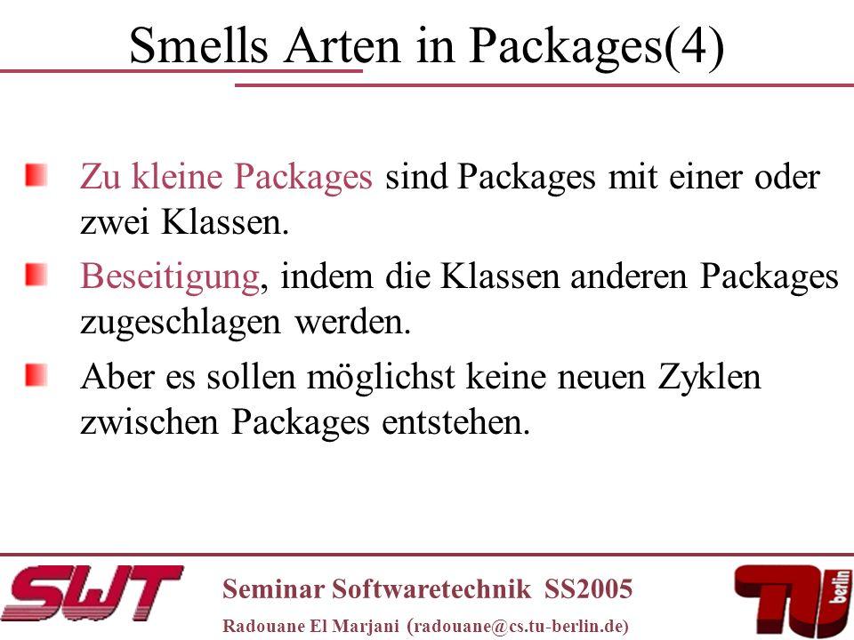 Smells Arten in Packages(4) Zu kleine Packages sind Packages mit einer oder zwei Klassen.