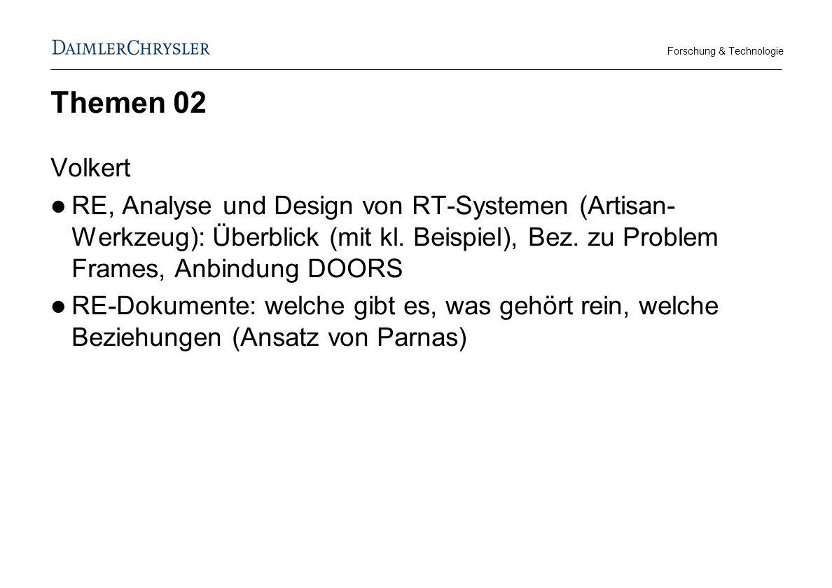 Forschung & Technologie Themen 02 Volkert RE, Analyse und Design von RT-Systemen (Artisan- Werkzeug): Überblick (mit kl.