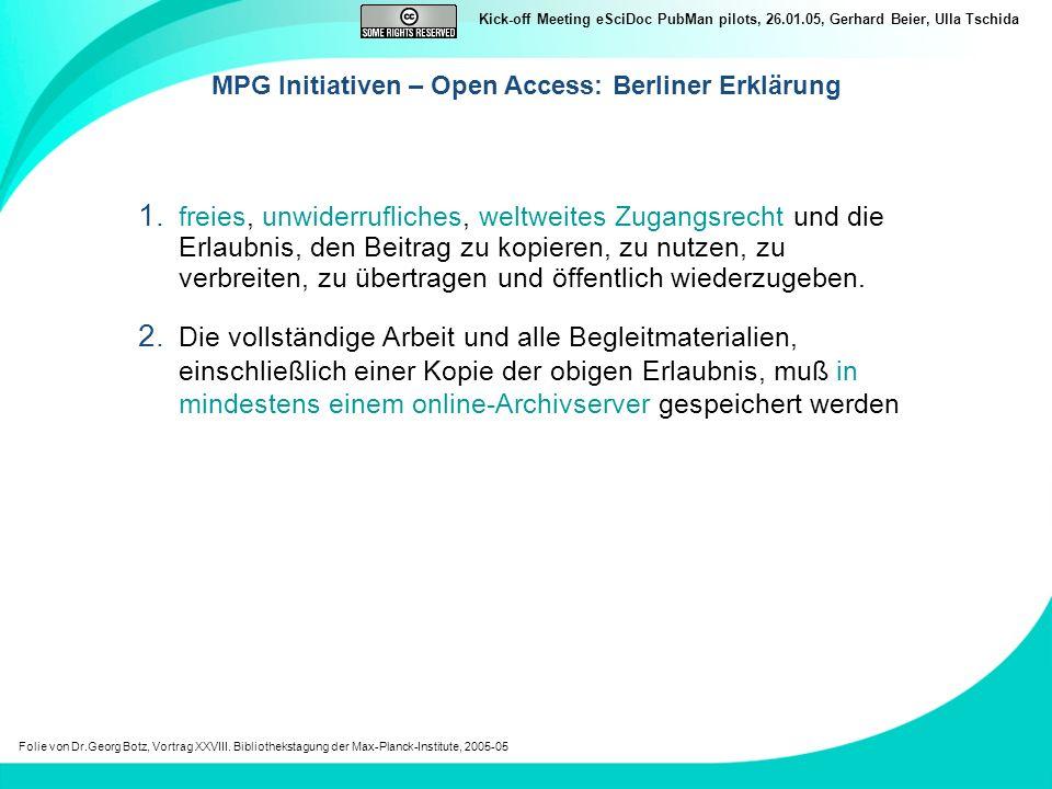 Kick-off Meeting eSciDoc PubMan pilots, 26.01.05, Gerhard Beier, Ulla Tschida Hintergrundinformationen – wichtige Links: sInfo Programm der MPG https://s-www.gwdg.de/ikt/dilis/organisation/orgasinfo.html Präsentation von Vizepräsident Prof.