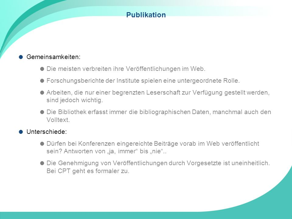 Publikation Gemeinsamkeiten: Die meisten verbreiten ihre Veröffentlichungen im Web.