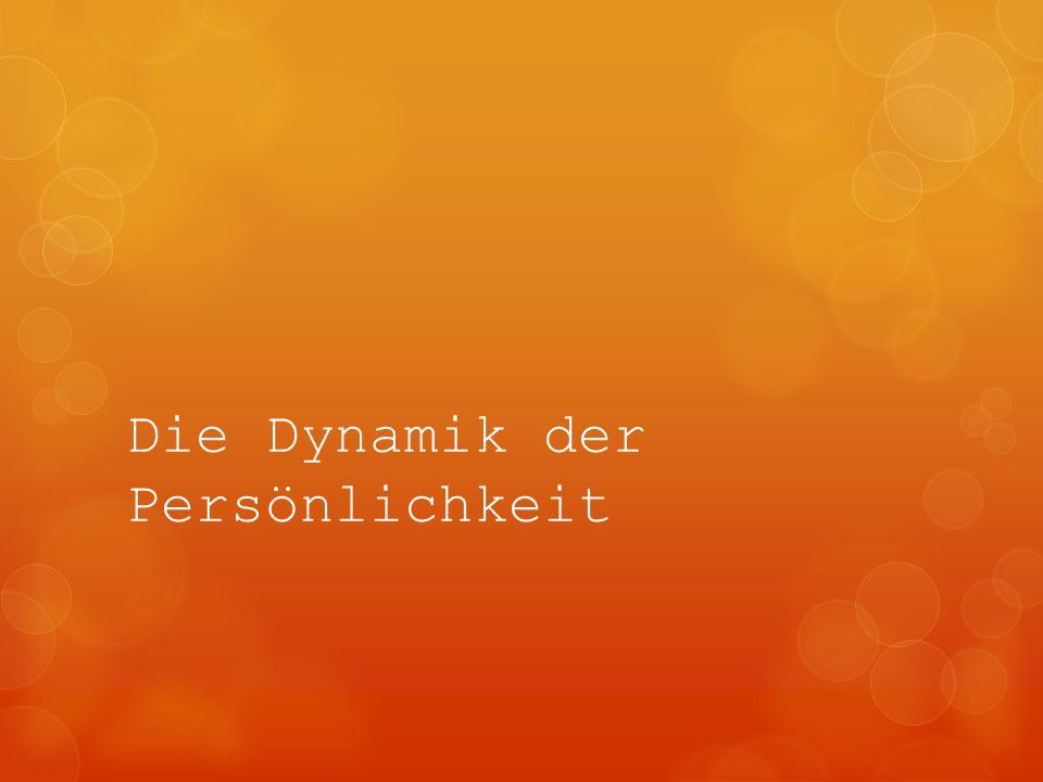 Die Dynamik der Persönlichkeit