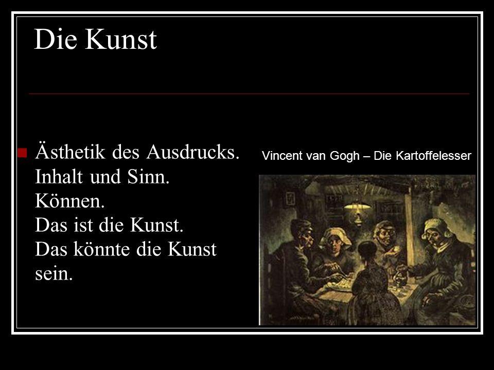 Die Kunst Ästhetik des Ausdrucks. Inhalt und Sinn.