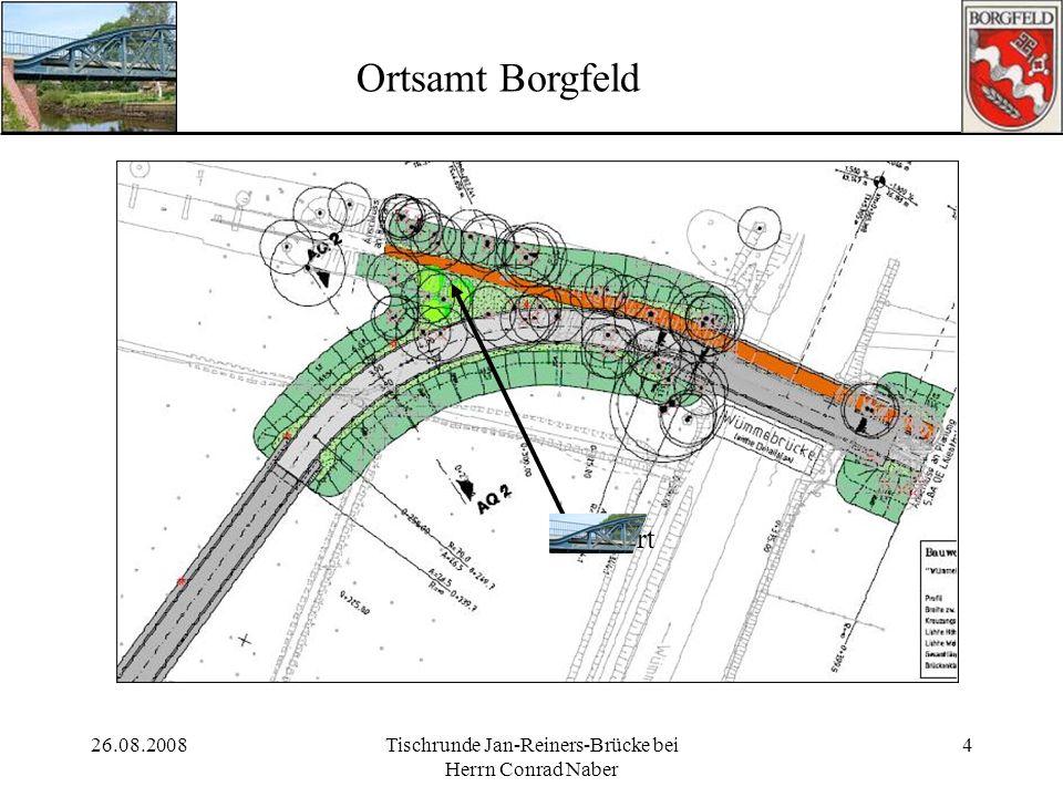 26.08.2008Tischrunde Jan-Reiners-Brücke bei Herrn Conrad Naber 4 Ortsamt Borgfeld Standort