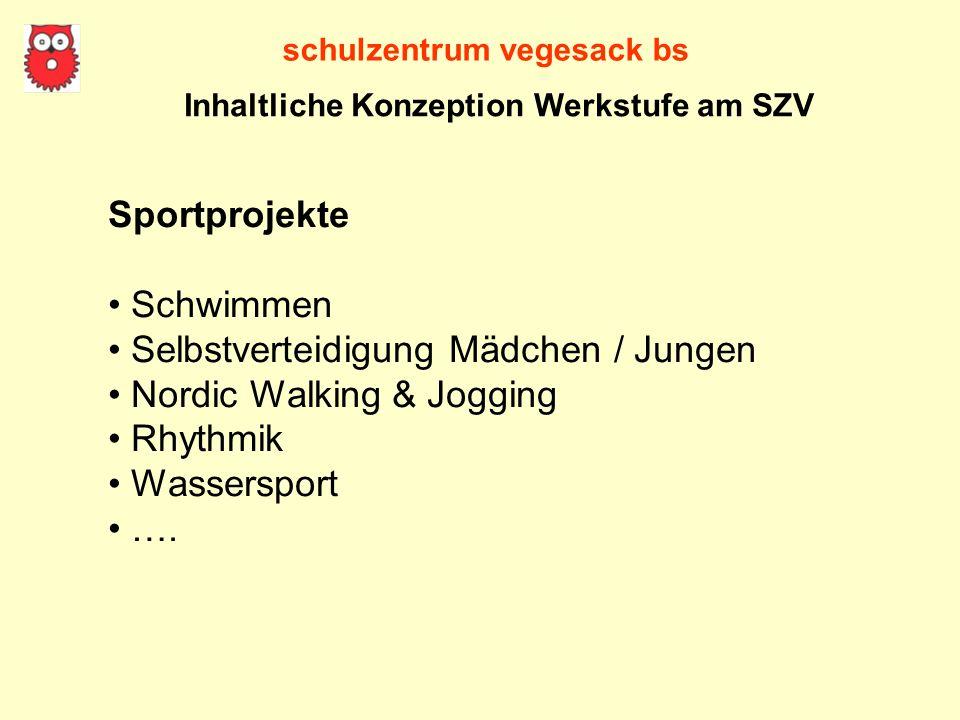 schulzentrum vegesack bs Sportprojekte Schwimmen Selbstverteidigung Mädchen / Jungen Nordic Walking & Jogging Rhythmik Wassersport …. Inhaltliche Konz