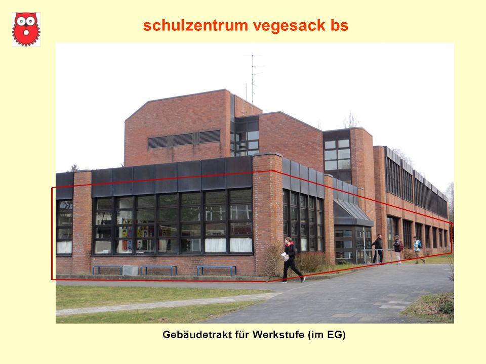 schulzentrum vegesack bs Gebäudetrakt für Werkstufe (im EG)