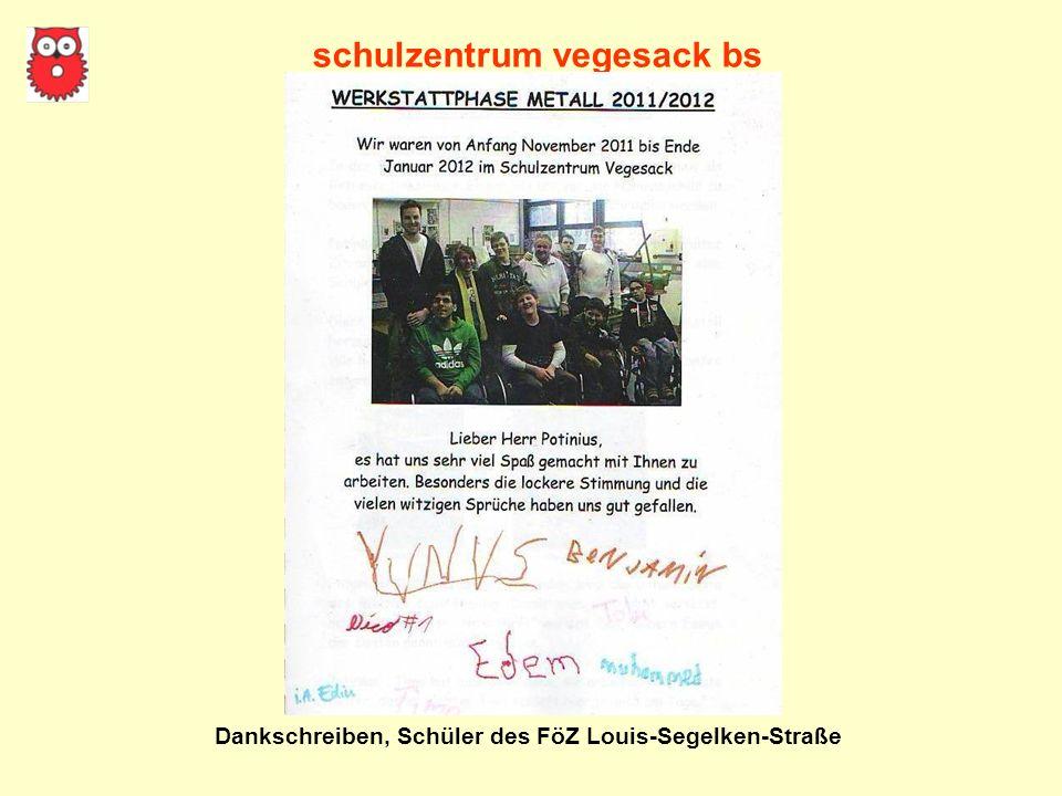 schulzentrum vegesack bs Dankschreiben, Schüler des FöZ Louis-Segelken-Straße