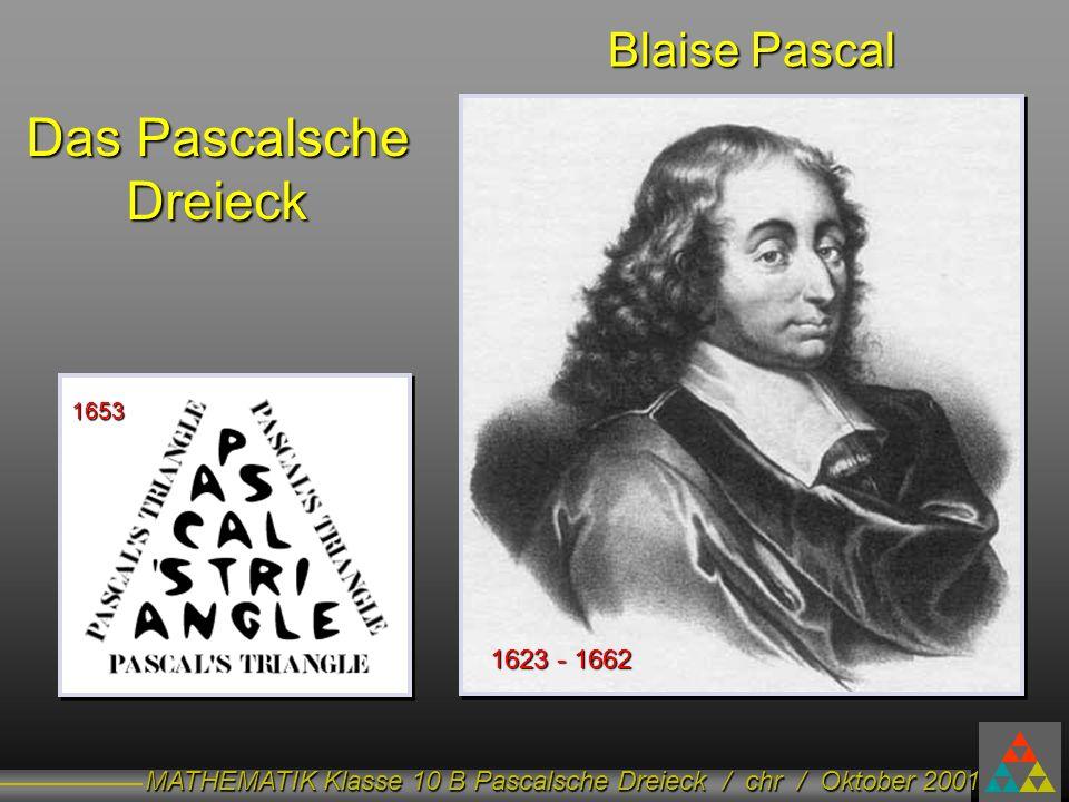 MATHEMATIK Klasse 10 B Pascalsche Dreieck / chr / Oktober 2001