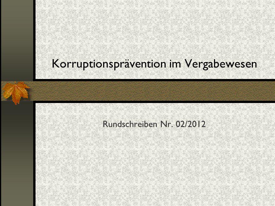 Korruptionsprävention im Vergabewesen Rundschreiben Nr. 02/2012