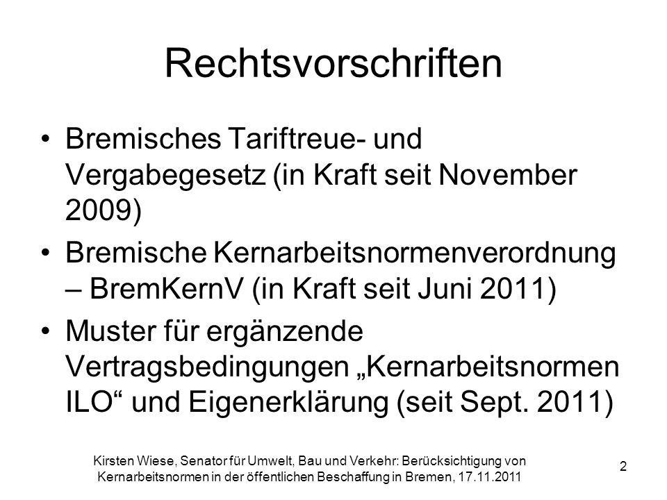 Kirsten Wiese, Senator für Umwelt, Bau und Verkehr: Berücksichtigung von Kernarbeitsnormen in der öffentlichen Beschaffung in Bremen, 17.11.2011 2 Rec