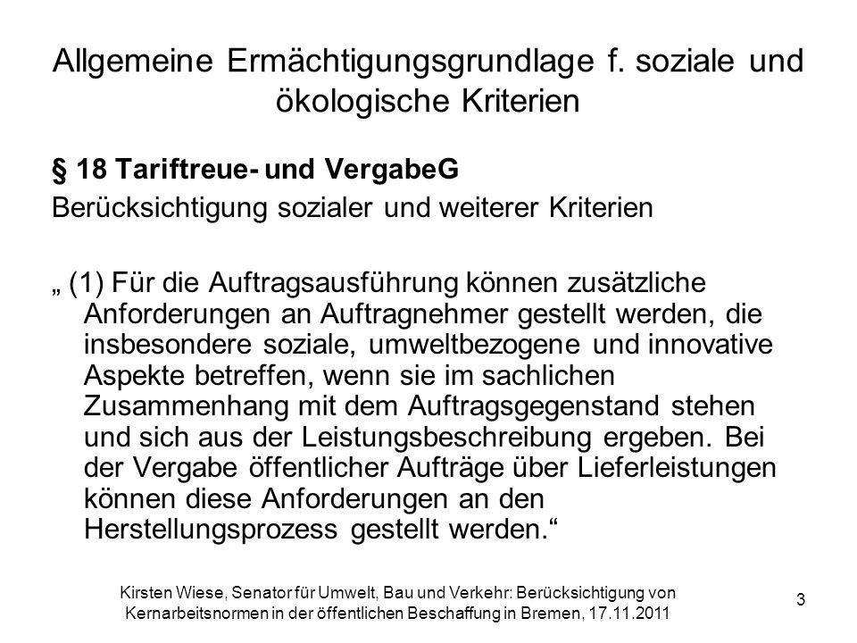 Kirsten Wiese, Senator für Umwelt, Bau und Verkehr: Berücksichtigung von Kernarbeitsnormen in der öffentlichen Beschaffung in Bremen, 17.11.2011 3 All