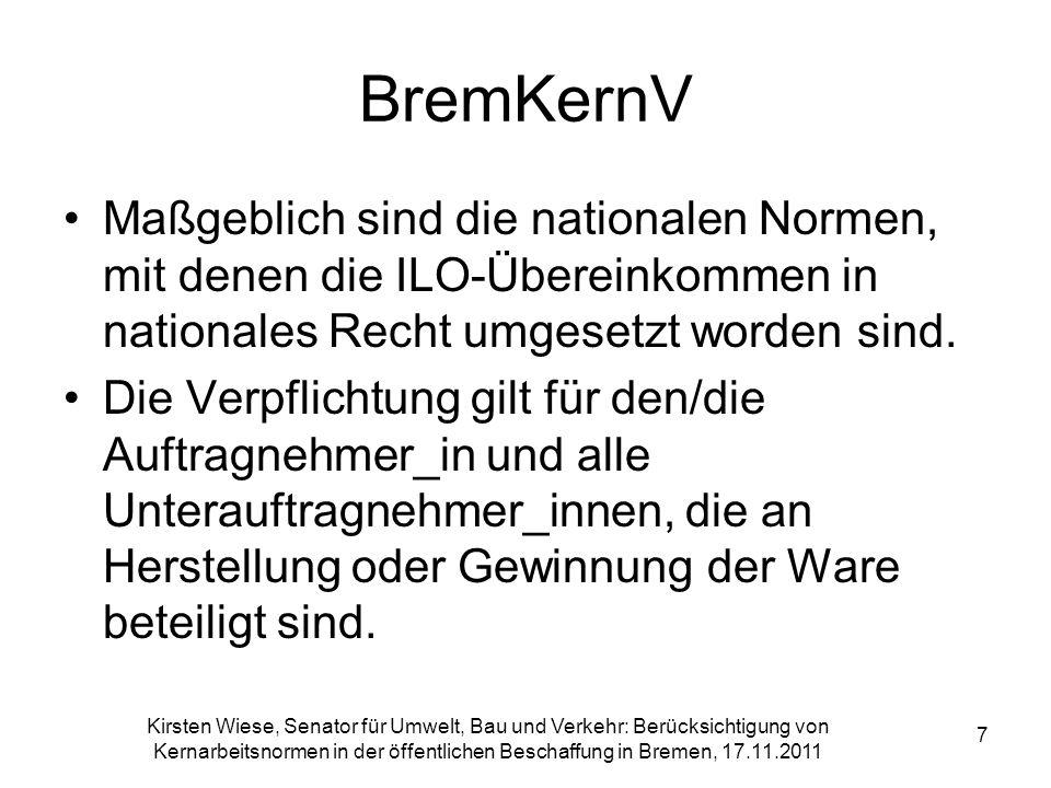 Kirsten Wiese, Senator für Umwelt, Bau und Verkehr: Berücksichtigung von Kernarbeitsnormen in der öffentlichen Beschaffung in Bremen, 17.11.2011 7 Bre