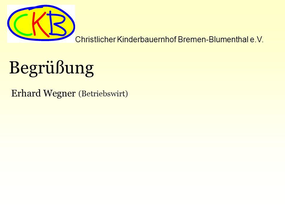 Begrüßung Erhard Wegner (Betriebswirt)