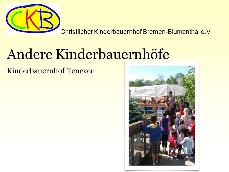 Christlicher Kinderbauernhof Bremen-Blumenthal e.V. Andere Kinderbauernhöfe Kinderbauernhof Tenever