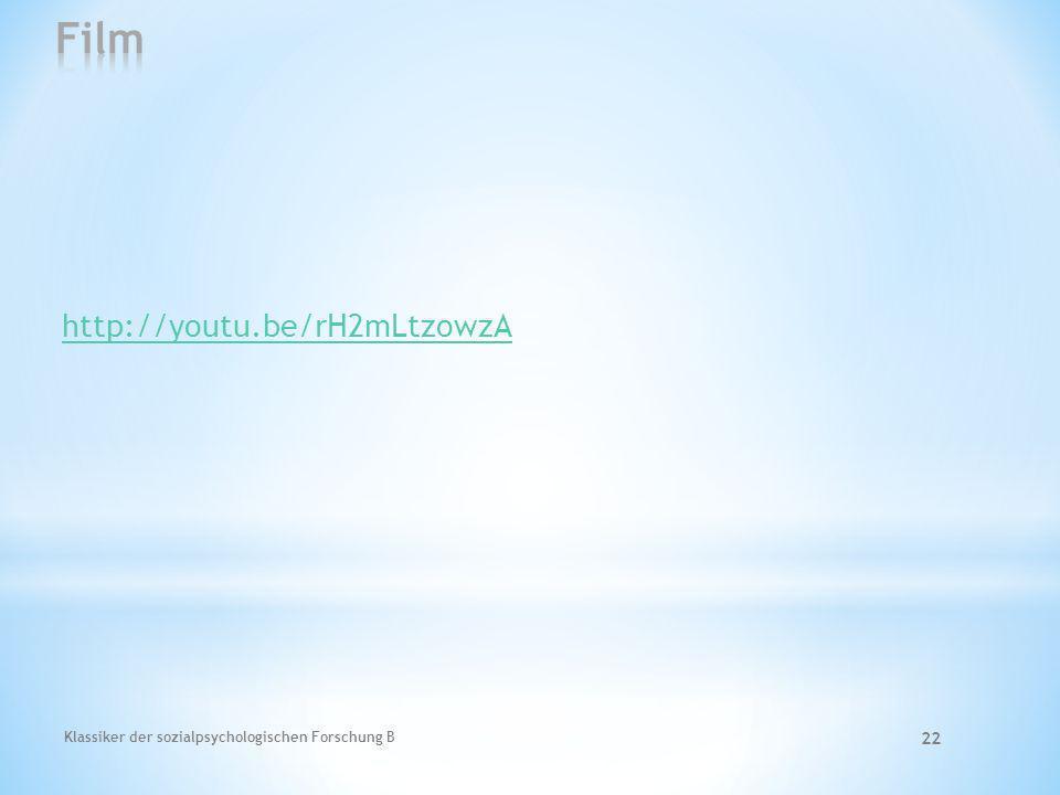 Klassiker der sozialpsychologischen Forschung B 22 http://youtu.be/rH2mLtzowzA
