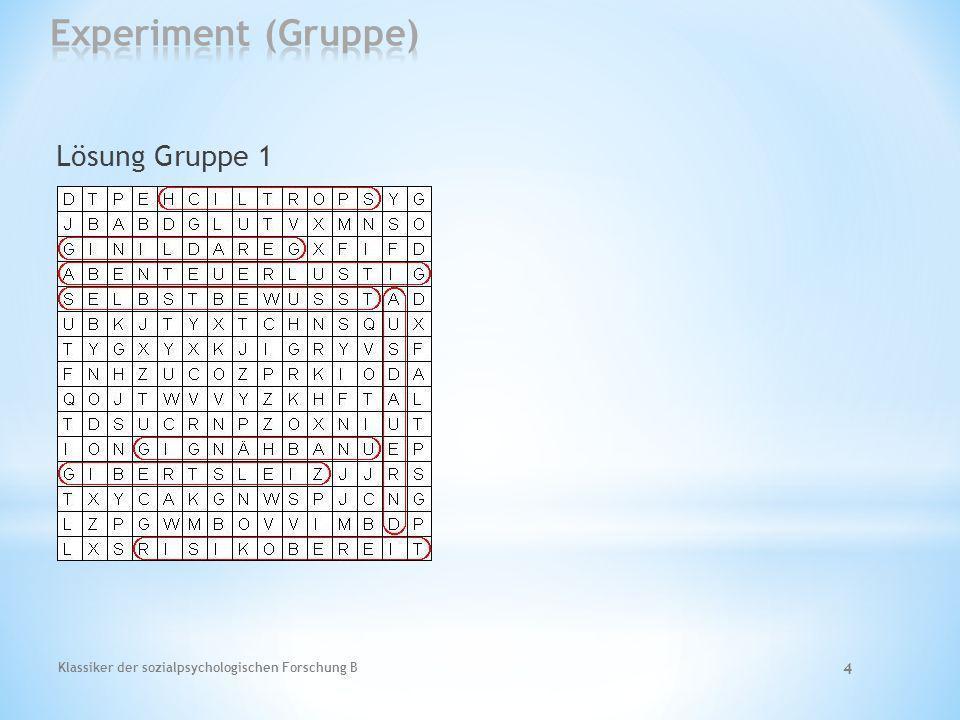 Klassiker der sozialpsychologischen Forschung B 5 Lösung Gruppe 2