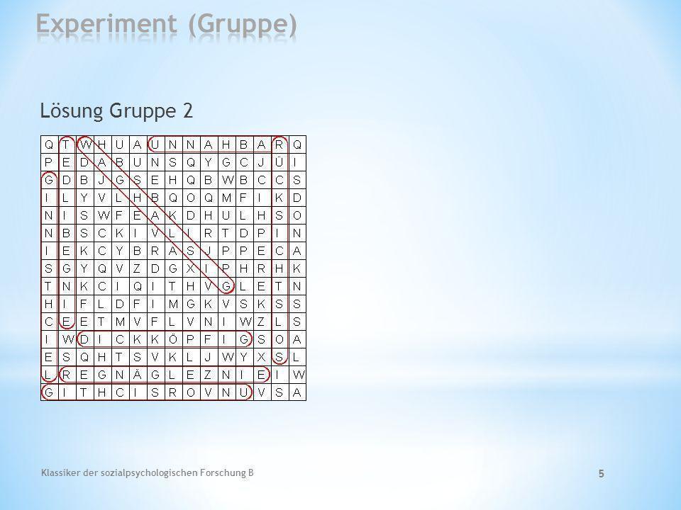 Klassiker der sozialpsychologischen Forschung B 6 Lösung Gruppe 3