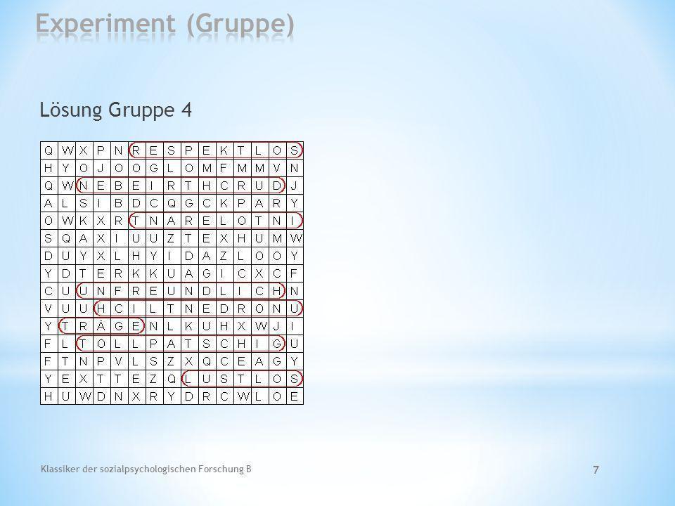 Klassiker der sozialpsychologischen Forschung B 7 Lösung Gruppe 4