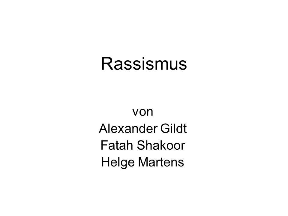 Rassismus von Alexander Gildt Fatah Shakoor Helge Martens