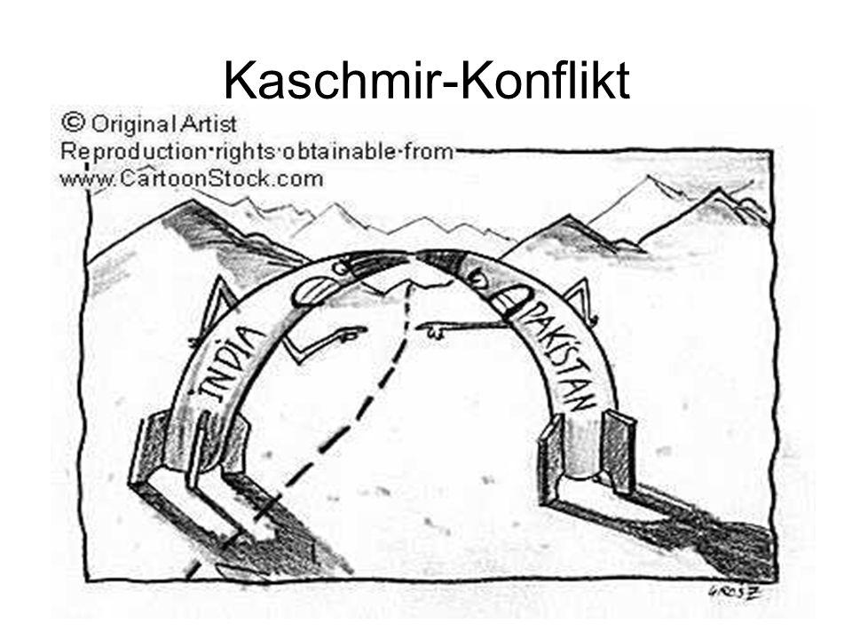 Kaschmir-Konflikt Es wurden noch 2 Kriege zwischen Indien und Pakistan durchgeführt. 1965 und 1971 In beiden Kriegen gewann Indien Beide Staaten fühlt