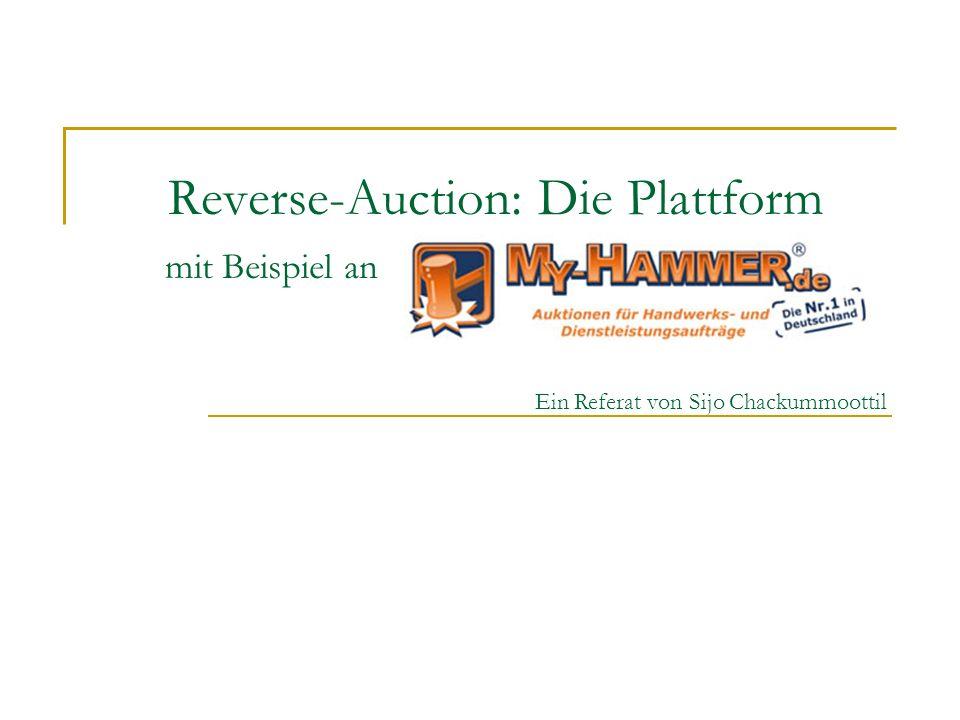 Reverse-Auction: Die Plattform mit Beispiel an Ein Referat von Sijo Chackummoottil