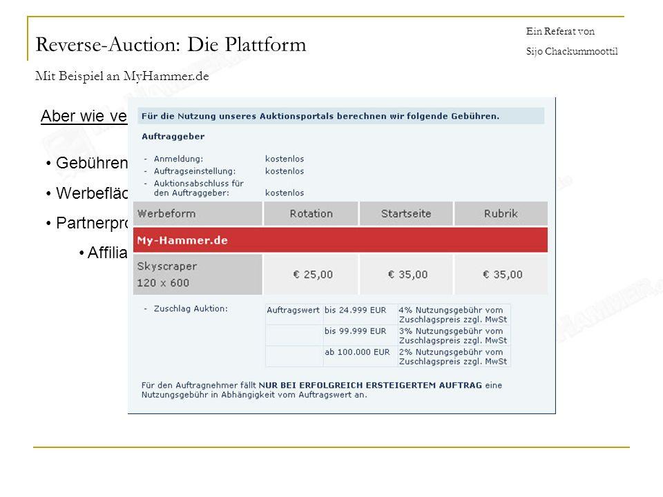 Ein Referat von Sijo Chackummoottil Aber wie verdient man als Geschäftsführer Geld? Gebühren für Auktionen Werbeflächen Partnerprogramme Affiliate Par