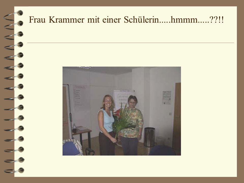 Ich und meine Kursleiterin Frau Krammer Nein, ich habe nicht geheiratet!!!.