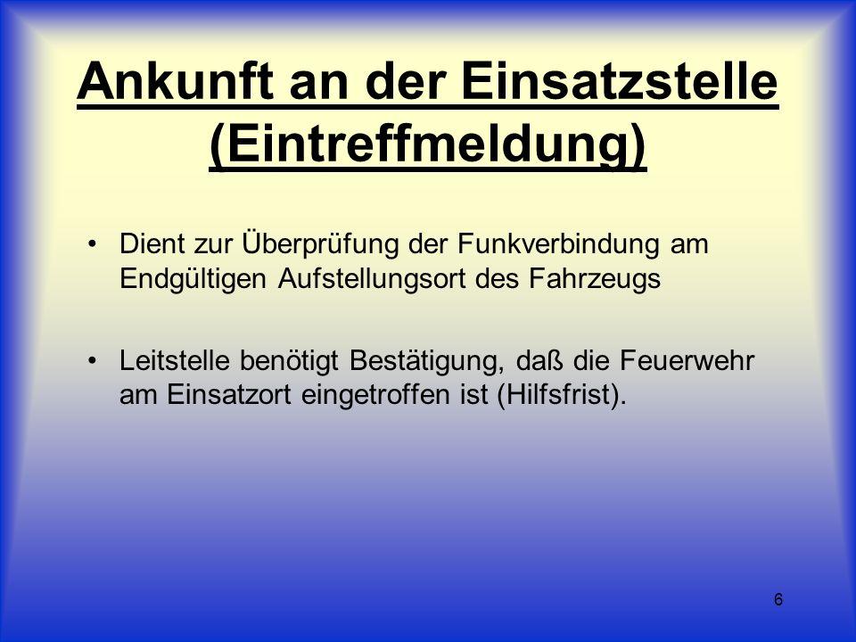 7 Beispiel Leitstelle Main-Kinzig von Florian 221/47 - kommen Hier Leitstelle Main-Kinzig - kommen Florian 221/47 – Hauptstraße 1 - eingetroffen Verstanden - Ende